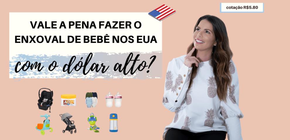 ENXOVAL DE BEBÊ – PREÇOS EUA X BRASIL